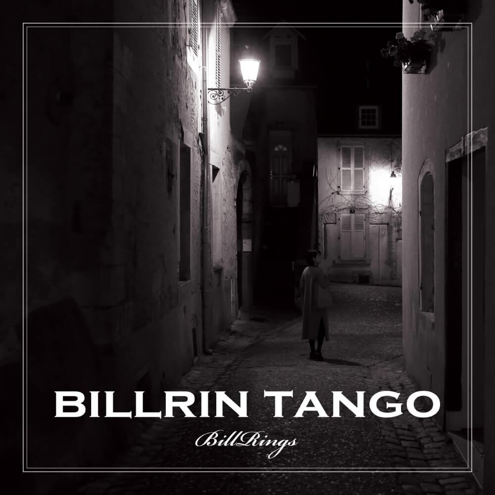 Bill Rings / BILLRIN TANGO